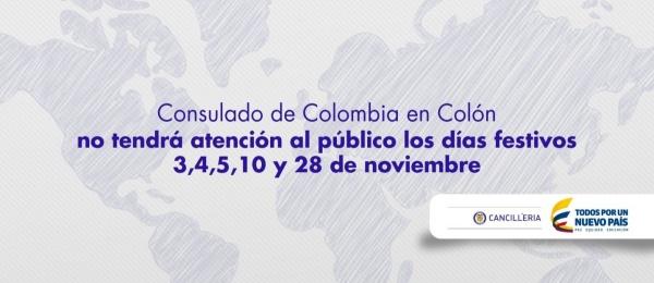 Consulado de Colombia en Colón informa que los días 3,4,5,10 y 28 de noviembre de 2014 no habrá atención al público