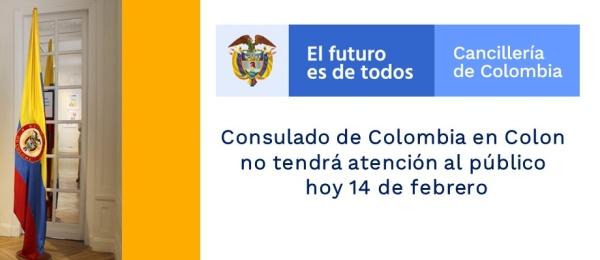 Consulado de Colombia en Colon no tendrá atención al público hoy 14 de febrero de 2019