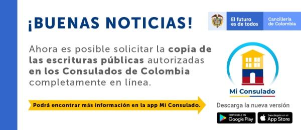 Ya puede solicitar en línea la copia de las escrituras públicas autorizadas en los consulados de Colombia en el exterior, por medio de: Mi Consulado