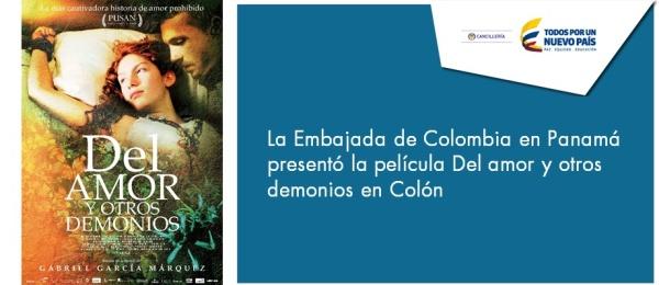 La Embajada de Colombia en Panamá presentó la película Del amor y otros demonios