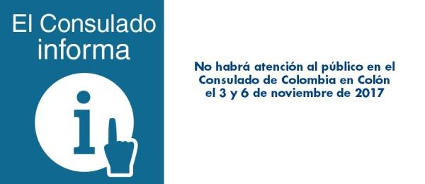 No habrá atención al público en el Consulado de Colombia en Colón el 3 y 6 de noviembre